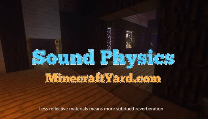 Sound Physics Mod 1.16.5/1.15.2