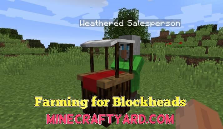 Farming for Blockheads 1.16.3/1.15.2