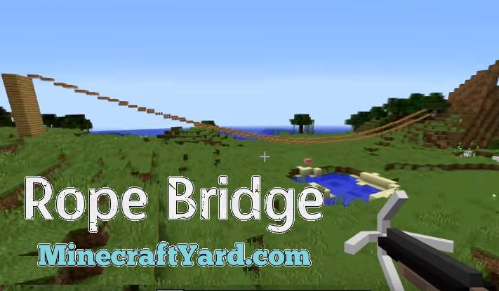 Rope Bridge Mod 1.16.5/1.15.2