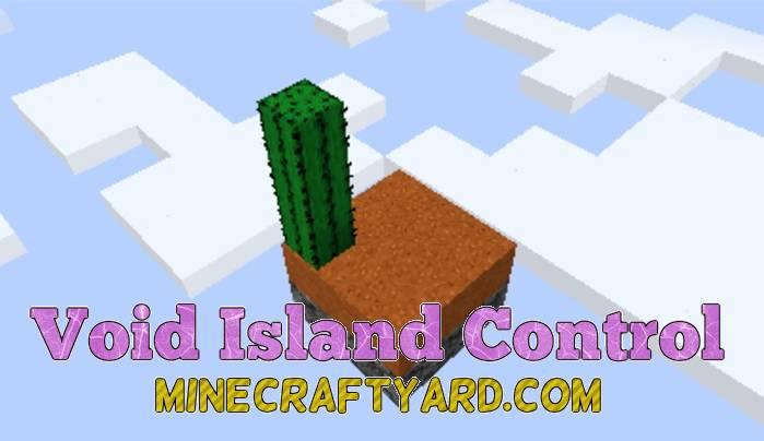 Void Island Control 1.14.3/1.13.2/1.12.2/1.11.2