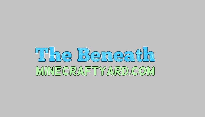 The Beneath Mod 1.16.4/1.15.2