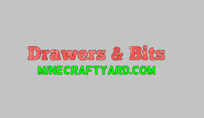 Drawers & Bits Mod 1.16.5/1.15.2