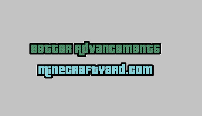 Better Advancements Mod 1.16.3/1.15.2