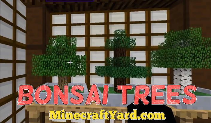 Bonsai Trees 1.14/1.13.2/1.12.2/1.11.2