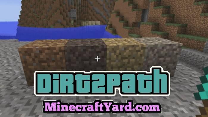 Dirt2Path Mod 1.14.3/1.13.2/1.12.2/1.11.2
