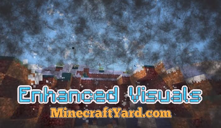 Enhanced Visuals 1.16.4/1.15.2