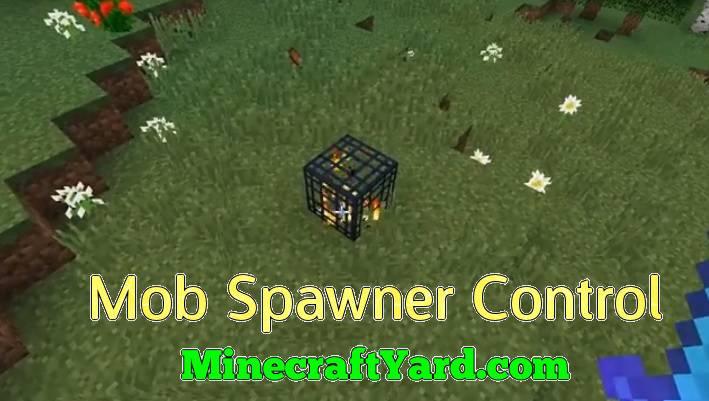 Mob Spawner Control 1.14.3/1.13.2/1.12.2/1.11.2