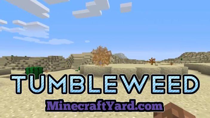 Tumbleweed Mod 1.16.5/1.15.2