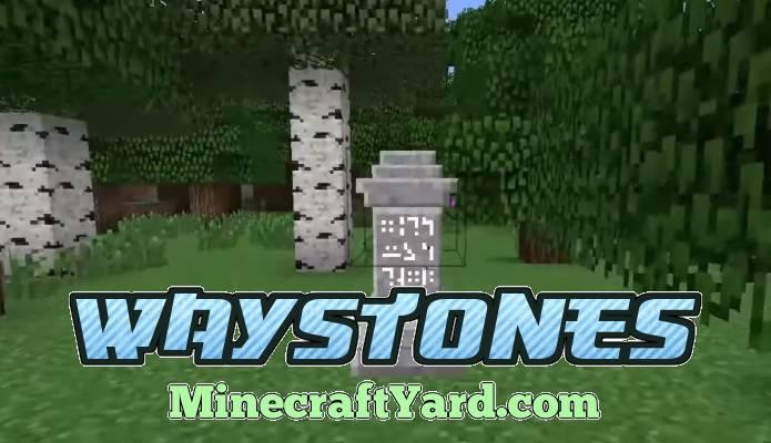 Waystones Mod 1.14/1.13.2/1.12.2/1.11.2