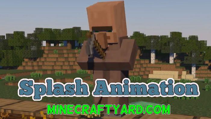 Splash Animation 1.16.4/1.15.2