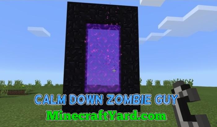 Calm Down Zombie Guy 1.16.4/1.15.2