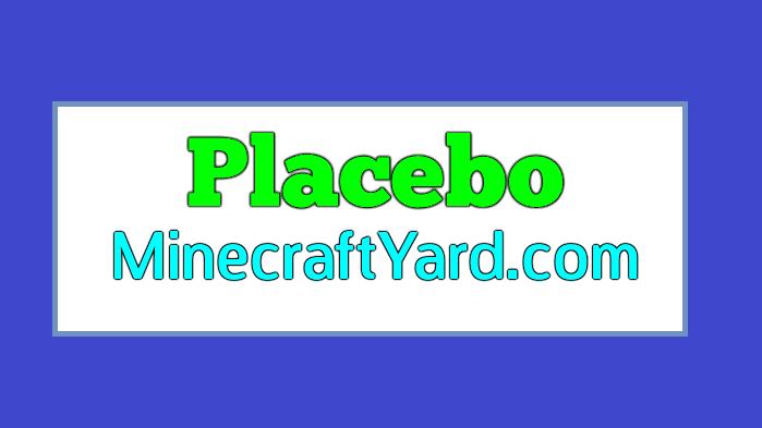 Placebo Mod 1.16.2/1.15.2