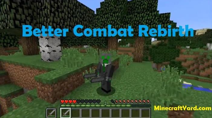 Better Combat Rebirth 1.16.3/1.15.2