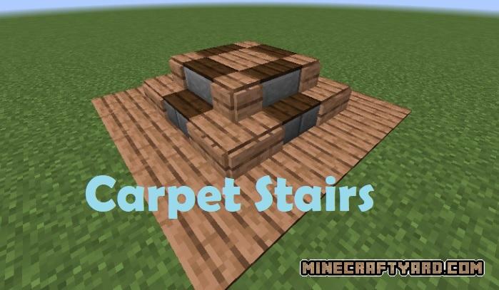 Carpet Stairs Mod 1.15.2/1.14.4