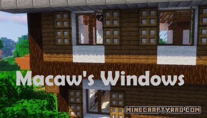 Macaw's Windows Mod 1.16.5/1.15.2