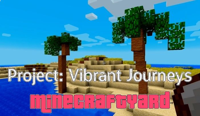 Project Vibrant Journeys 1.15.2/1.14.4