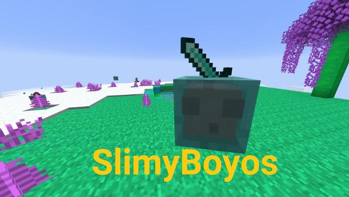 SlimyBoyos 1.16.5/1.15.2
