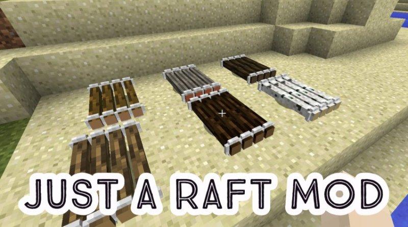 Just A Raft Mod 1.16.2/1.16.1/1.15.2