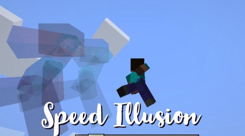 Speed Illusions Mod 1.16.5/1.15.2
