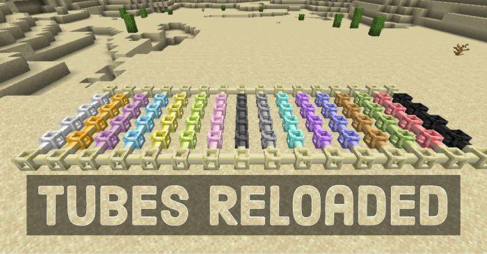 Tubes Reloaded Mod 1.16.4/1.15.2