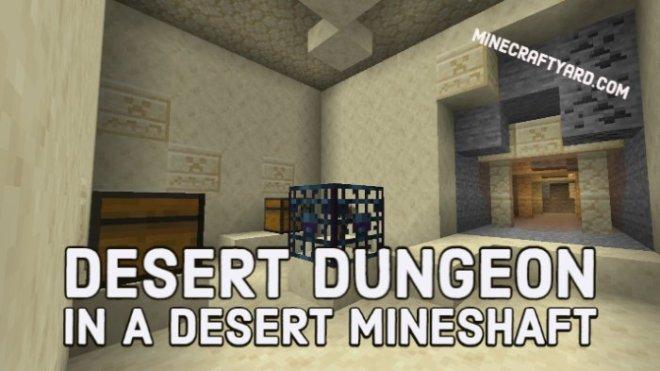 Desert Dungeon in a Desert Mineshaft