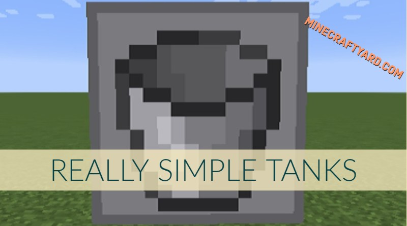 Really Simple Tanks 1.16.5/1.15.2