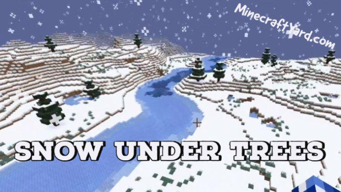 Snow Under Trees 1.17.1/1.16.5