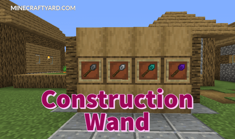 Construction Wand Mod 1.16.5/1.15.2