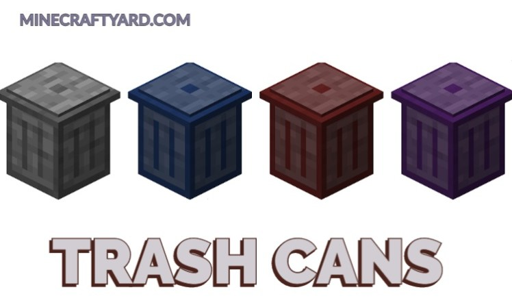 Trash Cans Mod 1.16.5/1.15.2