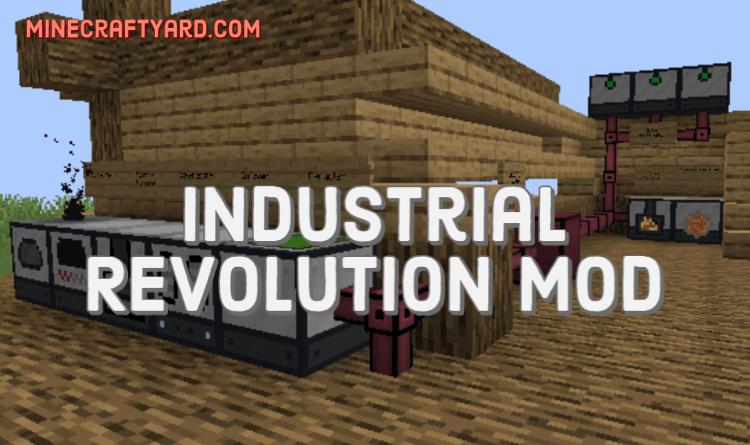 Industrial Revolution Mod 1.16.4/1.15.2