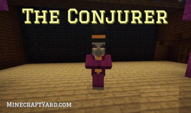 The Conjurer Mod 1.16.5