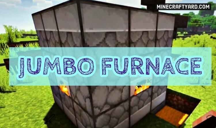 Jumbo Furnace Mod 1.16.5