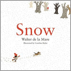 Snow Walter de la Mare