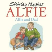 Alfie and Dad by Shirley Hughes and The Dressing Up Dad by Maudie Smith and Paul Howard