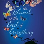 The Island at the End of Everything by Kiran Millwood Hargrave