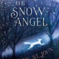 The Snow Angel by Lauren St John, illustrated by Catherine Hyde