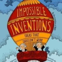 Impossible Inventions: Ideas That Shouldn't Work by Matgorzata Mycielska, Aleksandra and Daniel Mizielinski