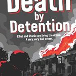Death by Detention by Ali Sparkes