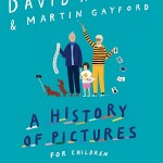 A History of Pictures for Children by David Hockney and Martin Gayford, illustrated by Rose Blake