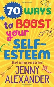 70 Ways to Boost Your Self Esteem
