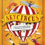 Skycircus by Peter Bunzl (Book Three of the Cogheart Series)