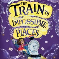 The Train to Impossible Places by PG Bell, illustrated by Flavia Sorrentino