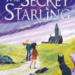 The Secret Starling by Judith Eagle, illustrations by Kim Geyer