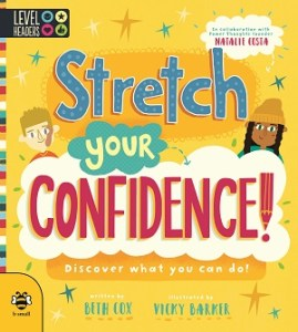 stretch your confidence