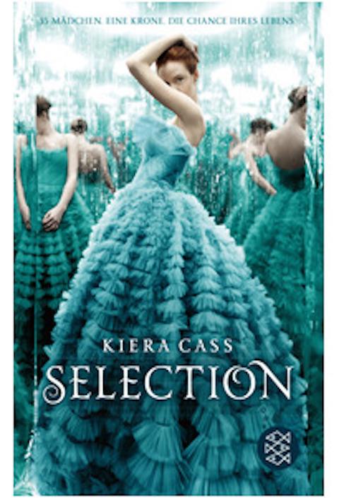 Kirea Cass: Selection – 35 Mädchen. Eine Krone. Die Chance ihres Lebens.
