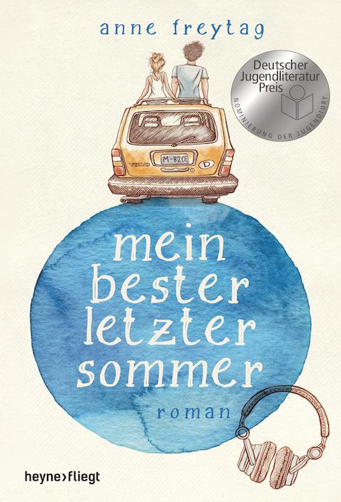 Anne Freytag: Mein bester letzer Sommer