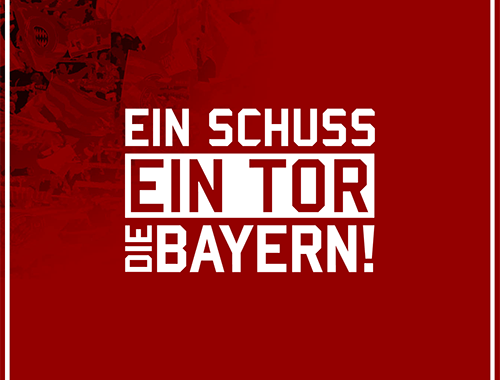 Ein Schuss ein Tor die Bayern Motiv