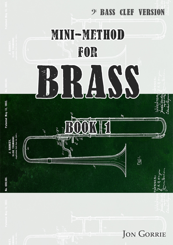 Mini-method for brass: Bass clef: BOOK 1