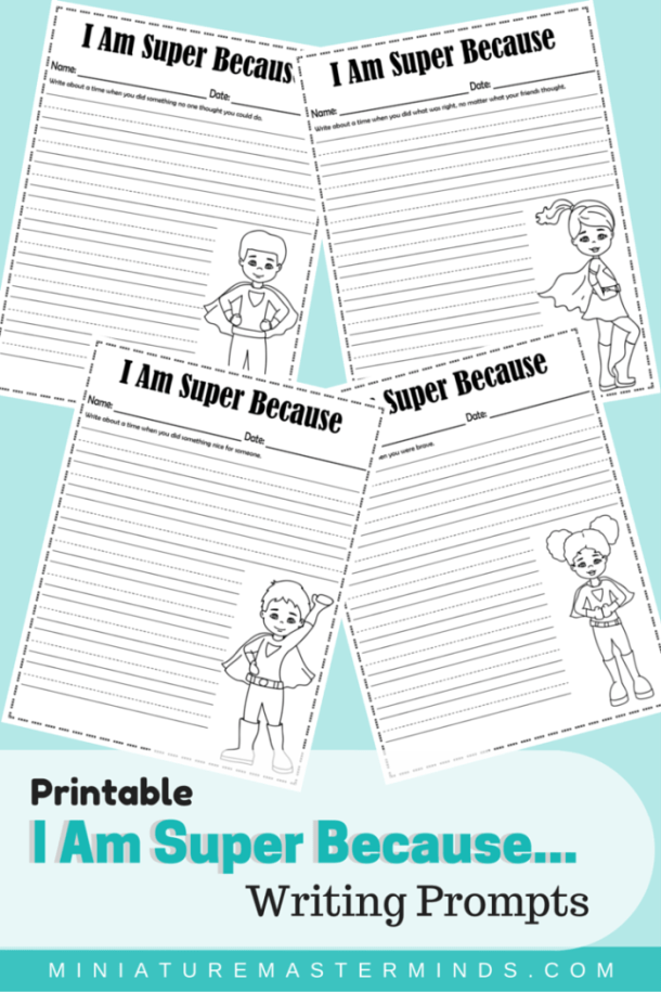 Printable I Am Super Because Writing Prompts