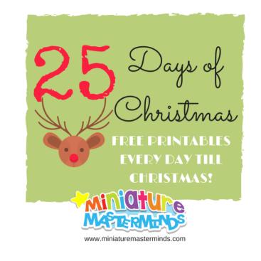 25 days of christmas free printables miniature masterminds